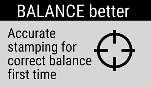 Ballance Better: Accurate stamping for correct ballance first time.