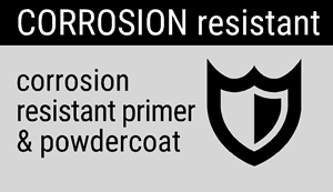Corrosion Resistant: Corrosion resistant primer and powdercoat.