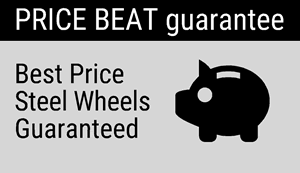 Price Beat Guarantee: Best price steel wheels guaranteed.